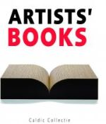 Omslag van Caldic Collectie – Artists' Books (Waanders, 2009)