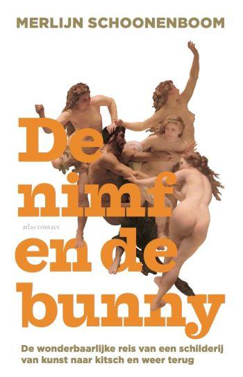 Omslag van De nimf en de bunny door Merlijn Schoonenboom (Atlas Contact, 2015)